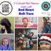 5 Colorful Hat Patterns made with Red Heart Soft Yarn
