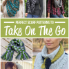 Perfect Scarf Patterns to Take On The Go