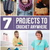 7 Projects to Crochet Anywhere