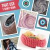 7 Crochet Patterns That Use T-Shirt Yarn