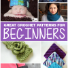 Great Crochet Patterns for Beginners