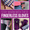 Stay Warm with these Fingerless Gloves