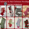 Christmas in July: Christmas Stockings!